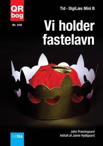 John Nielsen Præstegaard: Vi holder fastelavn