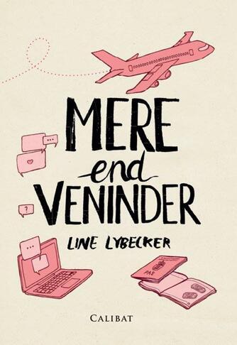 Line Lybecker: Mere end veninder