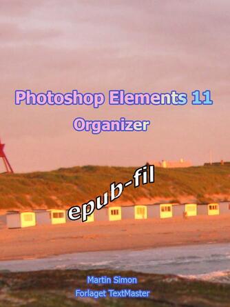 Martin Simon: Photoshop elements 11 - organizer