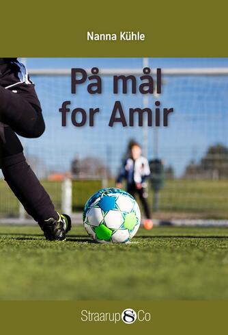 Nanna Kühle: På mål for Amir