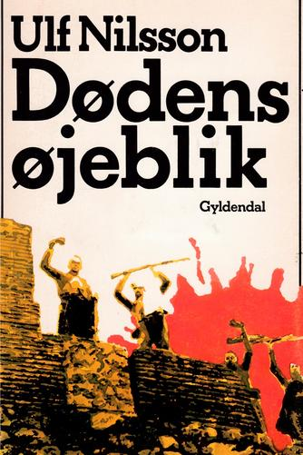 Ulf Nilsson (f. 1948): Dødens øjeblik
