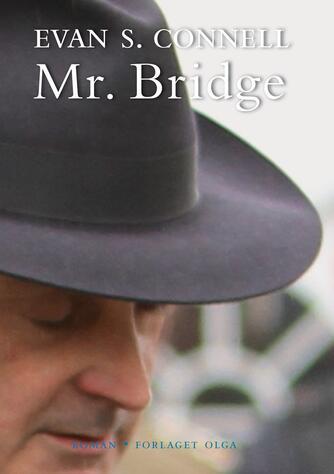 Evan S. Connell (f. 1924): Mr. Bridge : roman