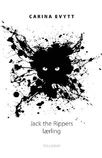 Carina Evytt: Jack the Rippers lærling