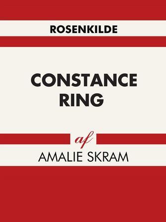 Amalie Skram: Constance Ring