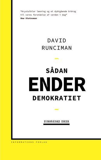 David Runciman: Sådan ender demokratiet
