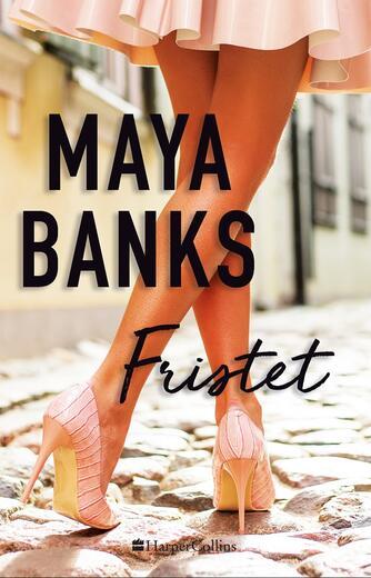 Maya Banks: Fristet