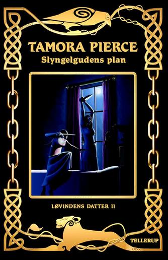 Tamora Pierce: Slyngelgudens plan
