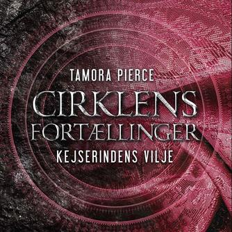 Tamora Pierce: Kejserindens vilje