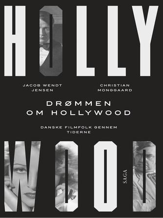 : Drømmen om Hollywood