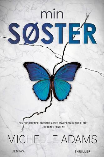 Michelle Adams: Min søster : thriller