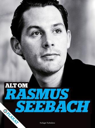 Jens Johannesen: Alt om Rasmus Seebach