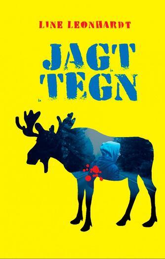 Line Leonhardt: Jagttegn
