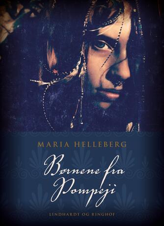 Maria Helleberg: Børnene fra Pompeji