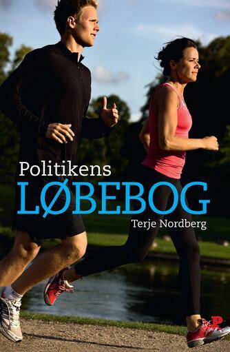 Terje Nordberg (f. 1947): Politikens løbebog