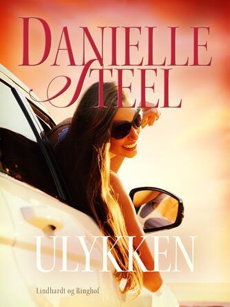 Danielle Steel: Ulykken