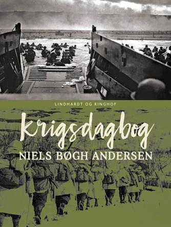 Niels Bøgh Andersen: Krigsdagbog