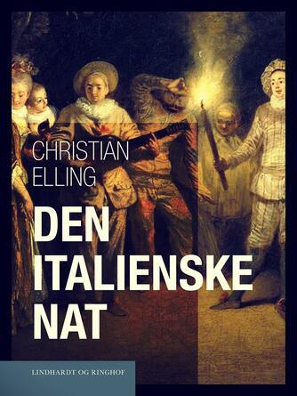 Christian Elling: Den italienske Nat : æstetiske Studier