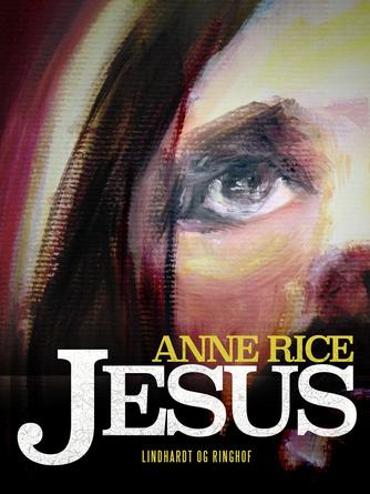 Anne Rice: Jesus