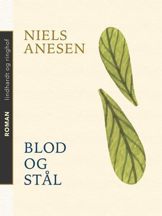 Niels Anesen: Blod og Staal