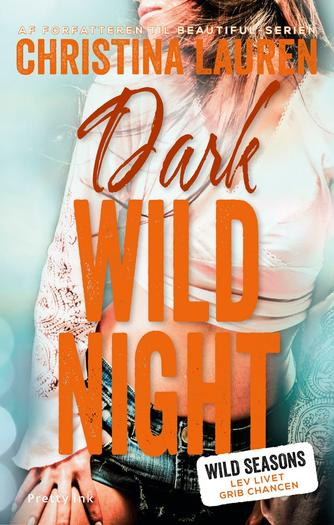 Christina Lauren: Dark wild night