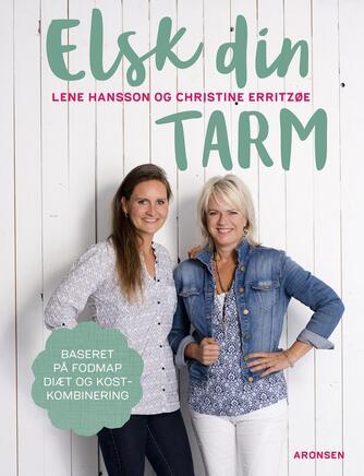 Lene Hansson, Christine Erritzøe: Elsk din tarm