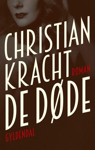 Christian Kracht: De døde : roman