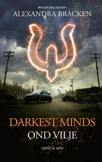 Alexandra Bracken: Darkest minds - ond vilje