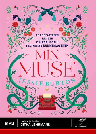 Jessie Burton (f. 1982): Min muse