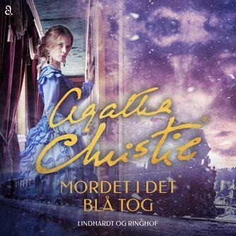 Agatha Christie: Mordet i det blå tog (Ved Jørgen Teytaud)