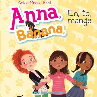 Anica Mrose Rissi: Anna, Banana - en, to, mange