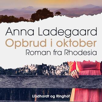 Anna Ladegaard: Opbrud i oktober