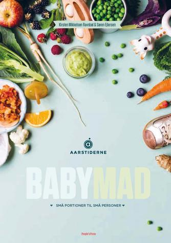 Søren Ejlersen, Kirsten Mikkelsen Ravnbøl: Babymad : små portioner til små personer