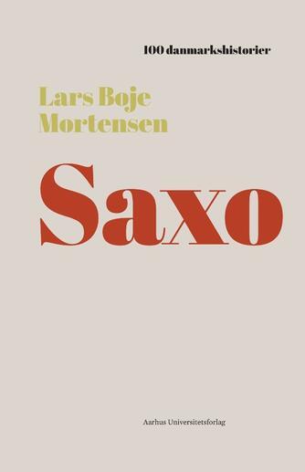 Lars Boje Mortensen: Saxo