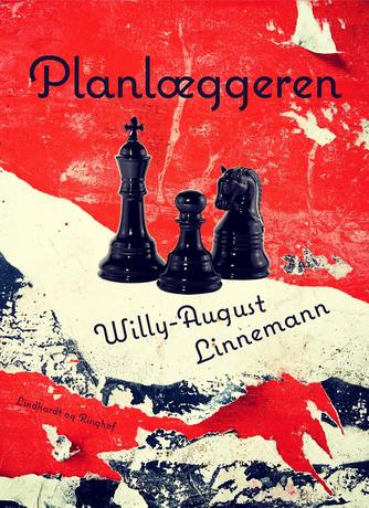 Willy-August Linnemann: Planlæggeren