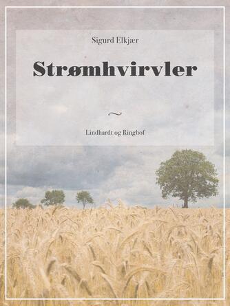 Sigurd Elkjær: Strømhvirvler