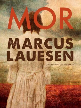 Marcus Lauesen: Mor