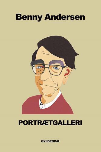 Benny Andersen (f. 1929): Portrætgalleri : digte
