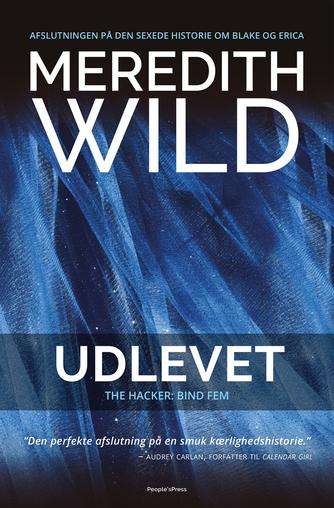 Meredith Wild: Udlevet