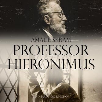 Amalie Skram: Professor Hieronimus