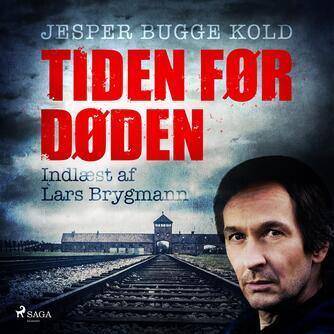 Jesper Bugge Kold: Tiden før døden