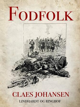 Claes Johansen (f. 1957): Fodfolk