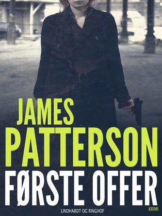 James Patterson: Første offer