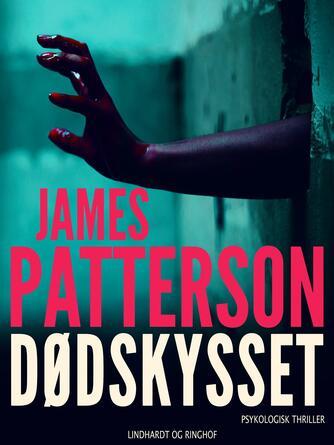 James Patterson: Dødskysset