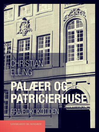 : Palæer og patricierhuse fra rokokotiden