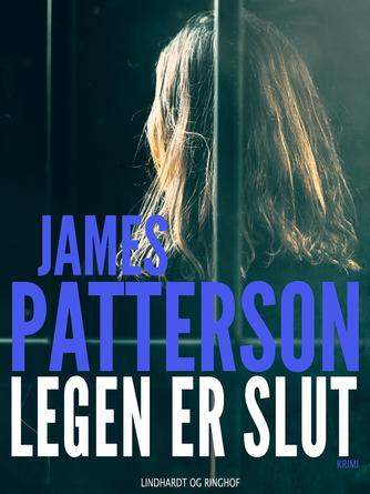 James Patterson: Legen er slut