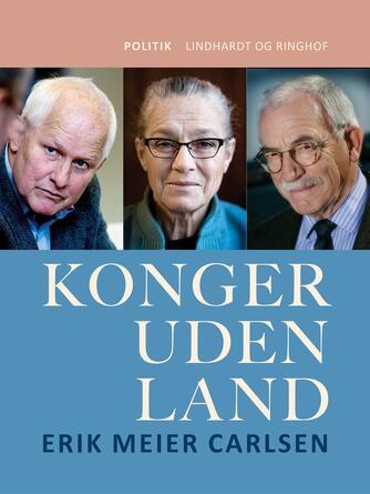Erik Meier Carlsen: Konger uden land