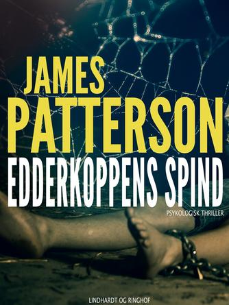James Patterson: Edderkoppens spind