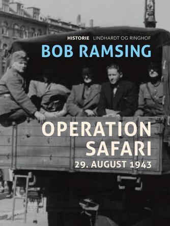 Bob Ramsing: Operation Safari : 29. august 1943