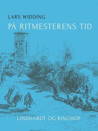 Lars Widding: På ritmesterens tid : roman