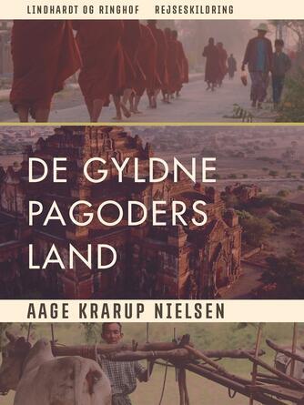 Aage Krarup Nielsen: De gyldne pagoders land